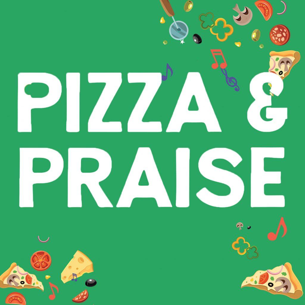 Pizza & Praise