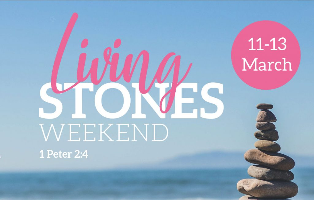 Living Stones Church Weekend
